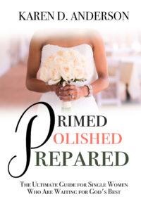 Primed Polished Prepared by Karen Anderson